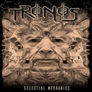 Tronos, Celestial Mechanics (CD)