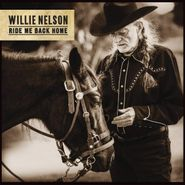 Willie Nelson, Ride Me Back Home (LP)