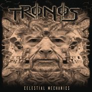 Tronos, Celestial Mechanics (LP)