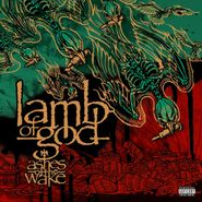 Lamb Of God, Ashes Of The Wake [15th Anniversary Edition] (LP)