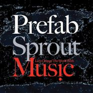 Prefab Sprout, Let's Change The World With Music (LP)
