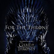 Various Artists, For The Throne: Music Inspired By The HBO Series Game Of Thrones (LP)