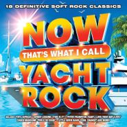 Various Artists, NOW That's What I Call Yacht Rock [Blue & White Swirl Vinyl] (LP)
