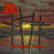 Red Death, Sickness Divine (CD)