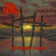 Red Death, Sickness Divine (LP)