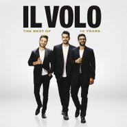 Il Volo, 10 Years: The Best Of Il Volo (CD)