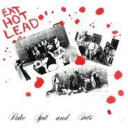 Puke Spit & Guts, Eat Hot Lead (LP)