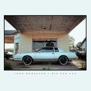 John Moreland, Big Bad Luv (LP)