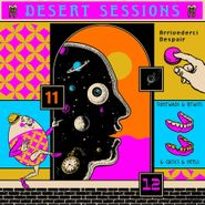 The Desert Sessions, Desert Sessions Vols. 11 & 12 (CD)