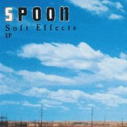 "Spoon, Soft Effects EP (12"")"