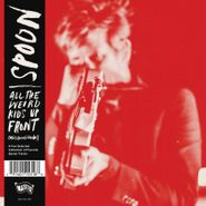Spoon, All The Weird Kids Up Front (Mas Rolas Chidas) [Record Store Day] (LP)