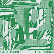 Girl Band, The Talkies (LP)