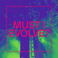 "JARV IS…, Must I Evolve? (12"")"