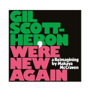 Gil Scott-Heron, We're New Again: A Reimagining By Makaya McCraven  (CD)
