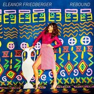 Eleanor Friedberger, Rebound (LP)
