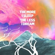 We Were Promised Jetpacks, The More I Sleep The Less I Dream (CD)