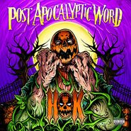 House Of Krazees, Post Apocalyptic Word (LP)