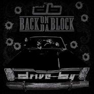 Drive By, Back On Da Block (LP)
