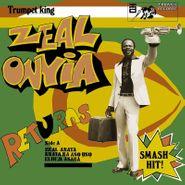 Zeal Onyia, Trumpet King Zeal Onyia Returns (CD)