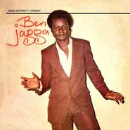 Ben Jagga, Hold On Pretty Woman (LP)