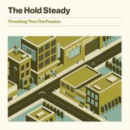 The Hold Steady, Thrashing Thru The Passion (CD)