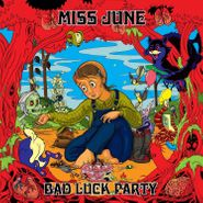 Miss June, Bad Luck Party [Blue Vinyl] (LP)