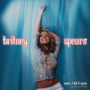 "Britney Spears, Oops!...I Did It Again (Remixes & B-Sides) [Record Store Day Baby Blue Vinyl] (12"")"