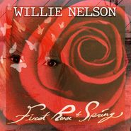 Willie Nelson, First Rose Of Spring (CD)