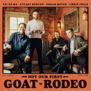 Yo-Yo Ma, Not Our First Goat Rodeo (CD)