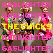 The Chicks, Gaslighter (CD)