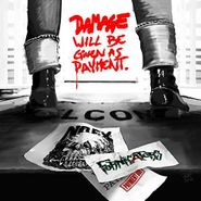 Fornicators, Damage Will Be Given As Payment. (CD)