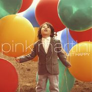 Pink Martini, Get Happy (CD)