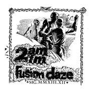"""2AM/FM, Fusion Daze (12"""")"""