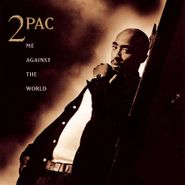 2Pac, Me Against the World (CD)