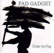 Fad Gadget, Under The Flag (CD)