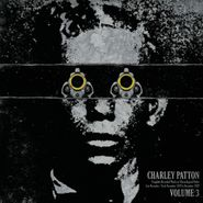 Charley Patton, Complete Recorded Works Presented In Chronological Order, Vol. 3 (LP)