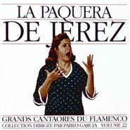 La Paquera de Jerez, Grands Cantaores Du Flamenco Volume 22 (CD)