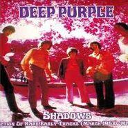 Deep Purple, Shadows (LP)