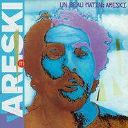 Areski, Un Beau Matin [Record Store Day Clear Vinyl] (LP)