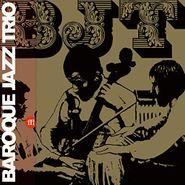 Baroque Jazz Trio, Baroque Jazz Trio (LP)