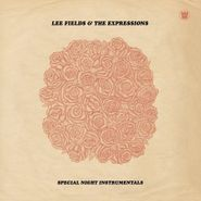 Lee Fields & The Expressions, Special Night Instrumentals (LP)