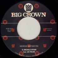 "El Michels Affair, Never Be Another You (7"")"