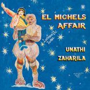 "El Michels Affair, Unathi / Zaharila (7"")"