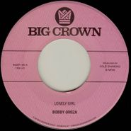 "Bobby Oroza, Lonely Girl / Alone Again (7"")"