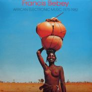 Francis Bebey, African Electronic Music 1975-1982 (LP)
