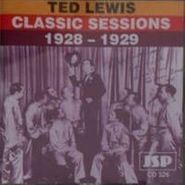 Ted Lewis, Classic Sessions (1928-1929) (CD)