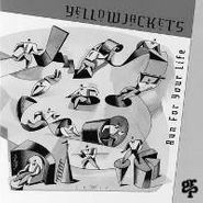 Yellowjackets, Run For Your Life (CD)