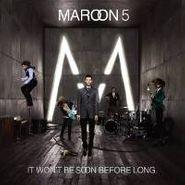 Maroon 5, It Won't Be Soon Before Long [3 Bonus Tracks] [Import] (CD)