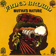 James Brown, Mutha's Nature (CD)