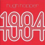 Hugh Hopper, 1984 [Record Store Day Red Vinyl] (LP)